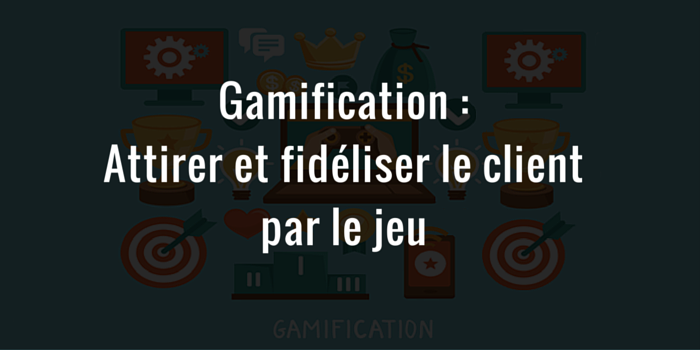 Gamification en entreprise