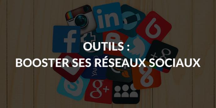 Outils-Booster-ses-réseaux-sociaux-690x345