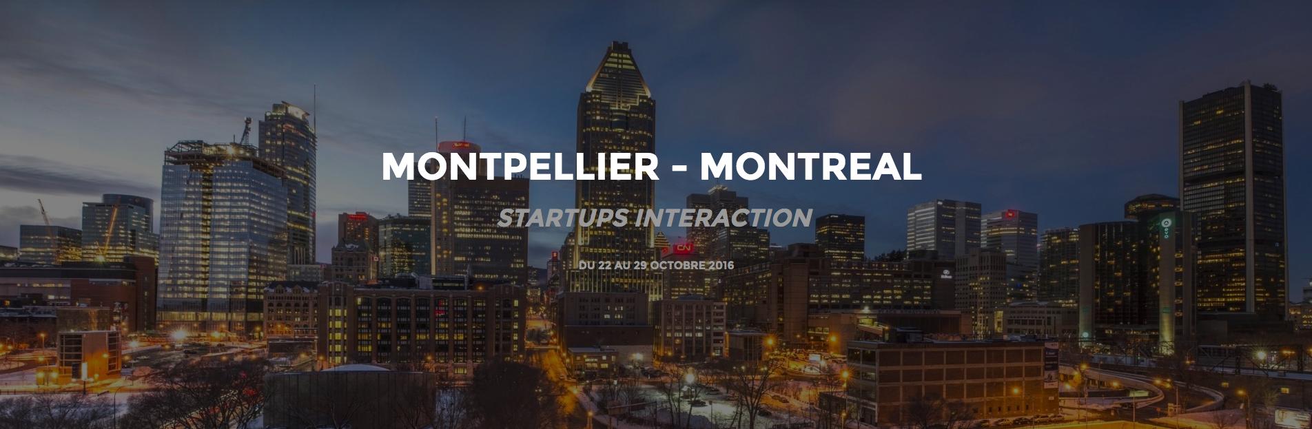 startup interaction Montpellier Montréal
