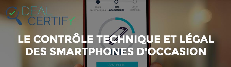 deal certify contrôle technique pour smartphone