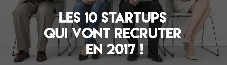 recrutement startup 2017